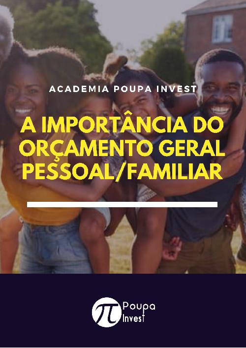 A IMPORTÂNCIA DO ORÇAMENTO GERAL PESSOAL/FAMILIAR